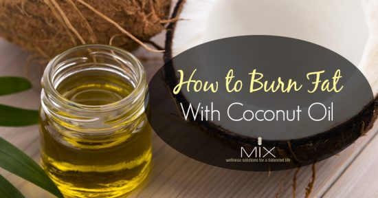 Burn Fat with Coconut Oil