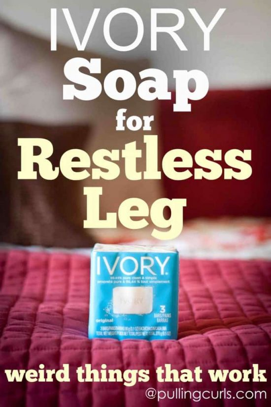 Ivory Soap Restless Leg Remedy