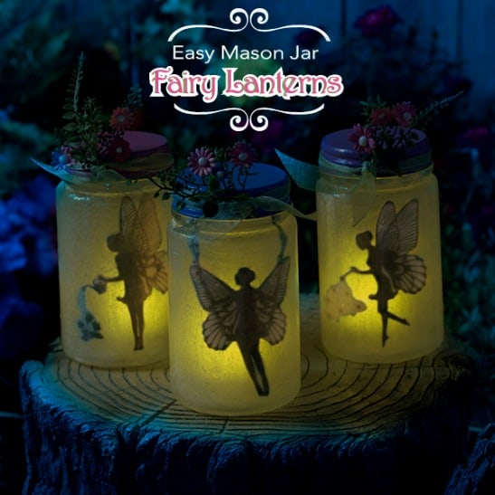 Easy Mason Jar Fairy Lanterns