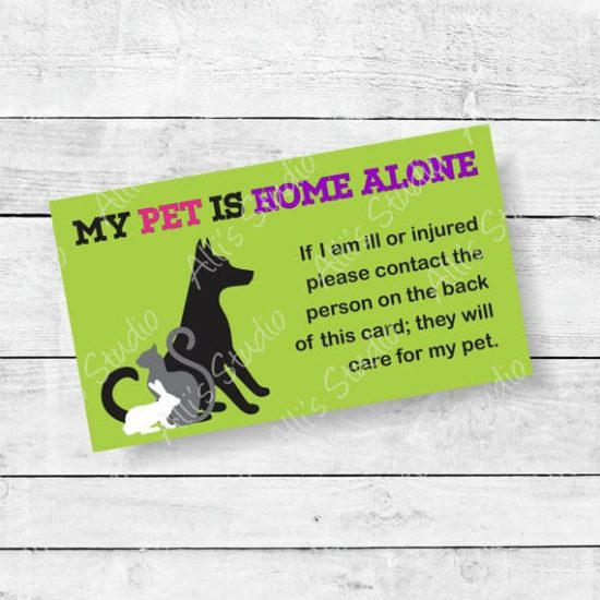 My Pet Is Home Alone Card