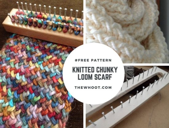 Knitted Loom Scarf Patterns Youll Love The Whoot