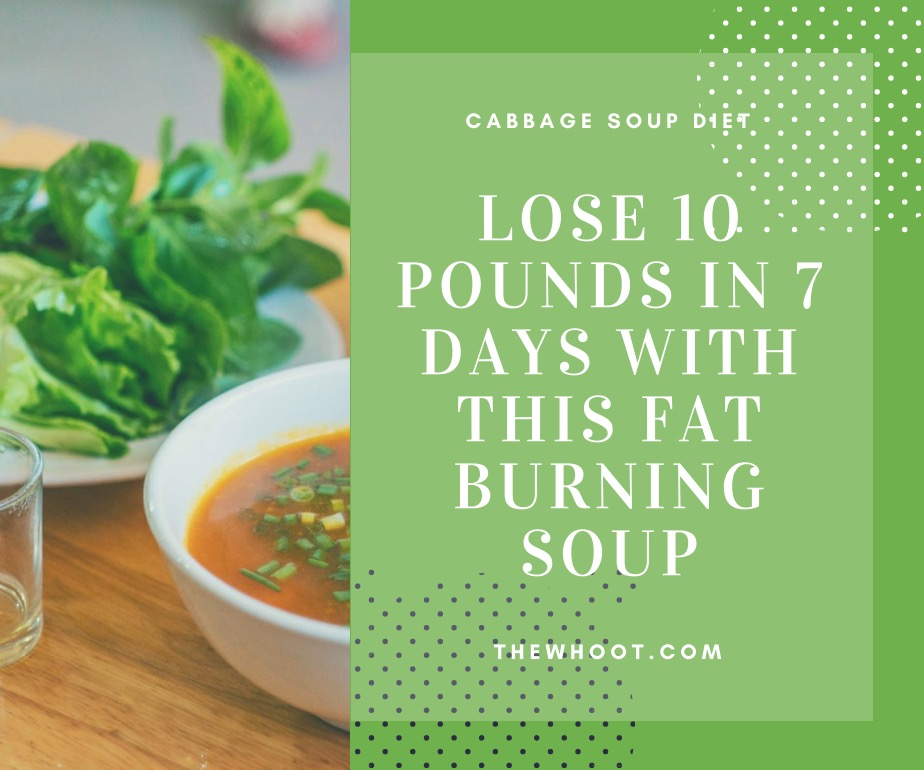 Cabbage Soup Diet Many Have Lost 10 Pounds In A Week