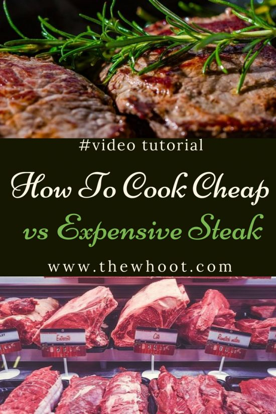 how to cook cheap steak vs expensive steak