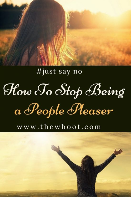 how to stop being a people pleaser and still be nice