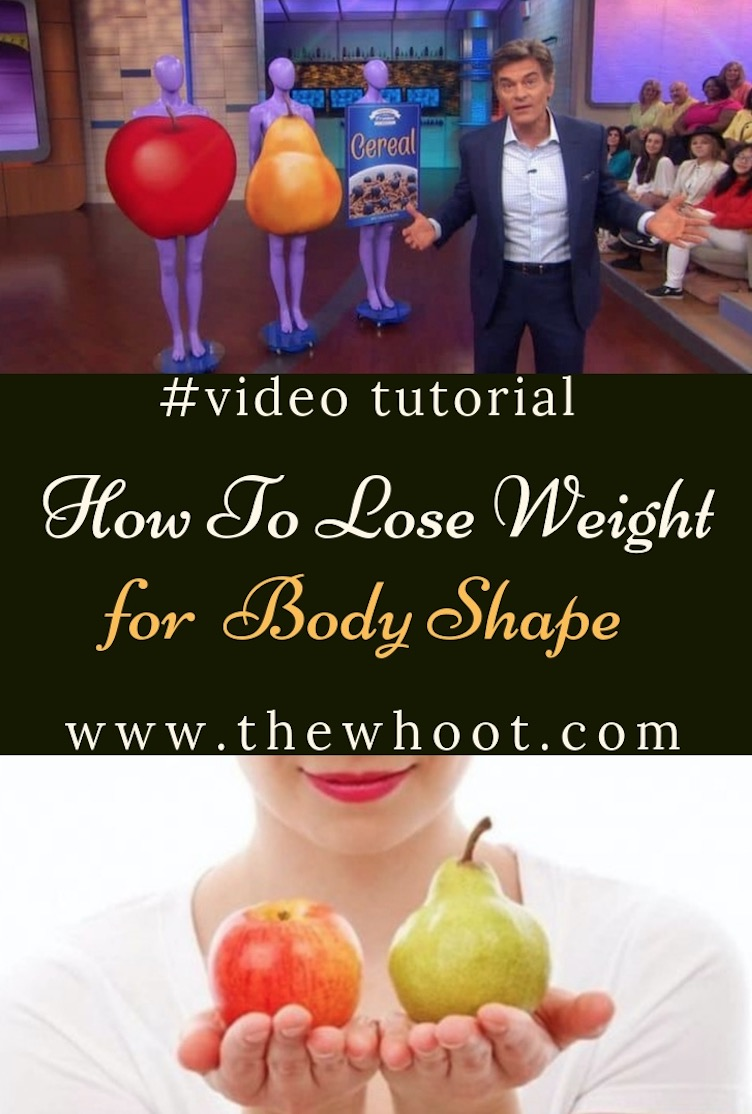 2f7098b2a2d95 Lose Weight For Your Body Shape The Ultimate Guide