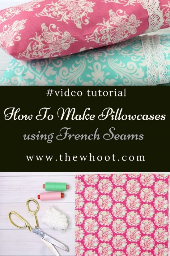 how to make pillowcases using french seams