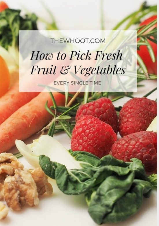 how to pick fresh fruits and vegetables
