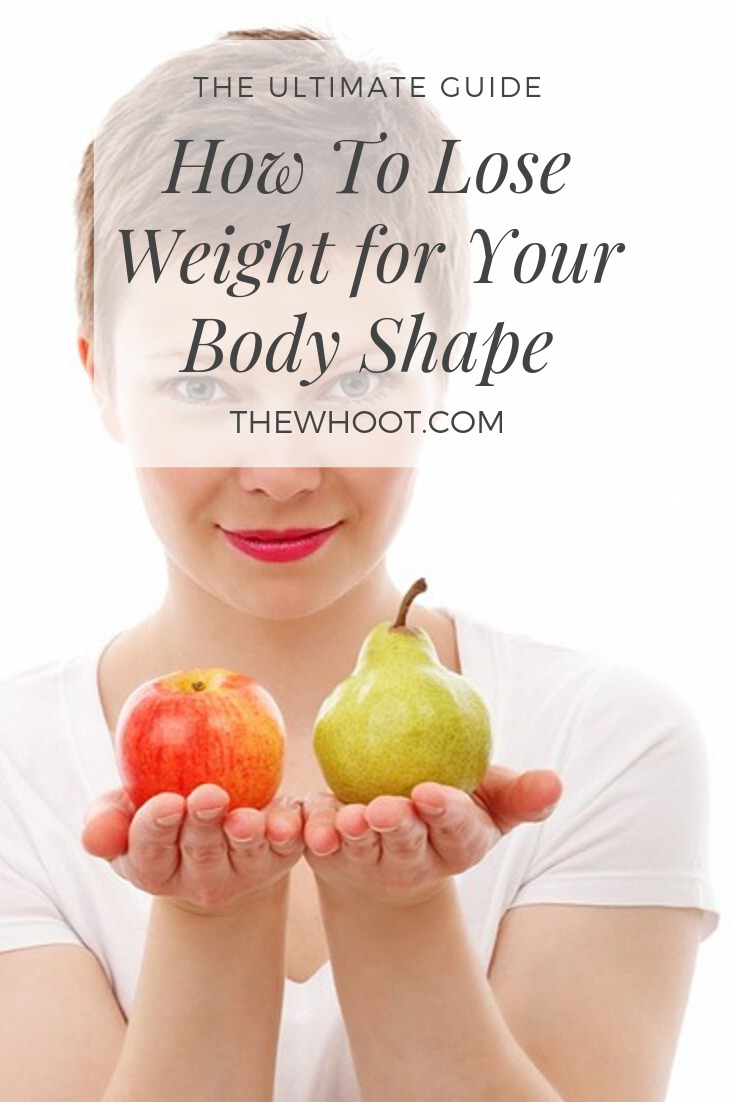 how to lose weight for your body shape