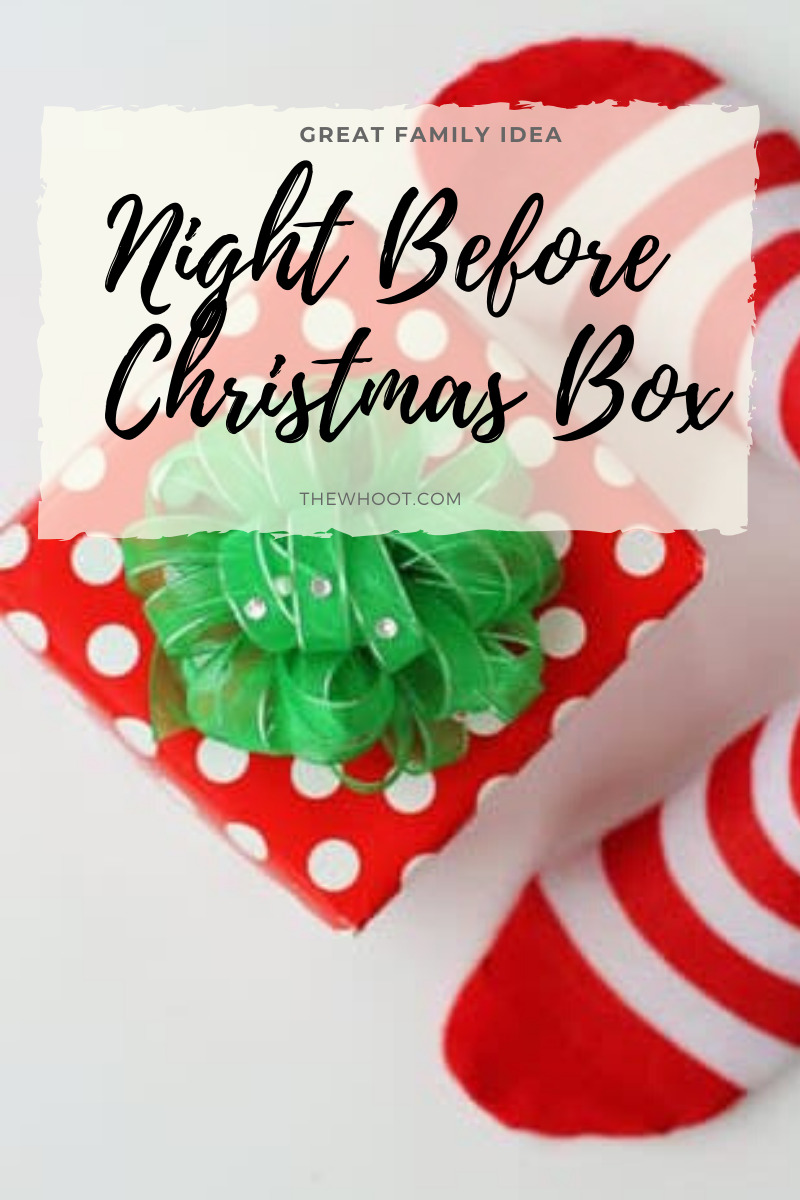 Night Before Christmas Box Ideas You Ll Love The Whoot