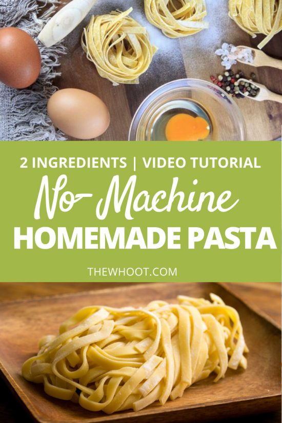 two ingredient homemade pasta